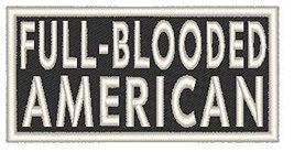 FULL-BLOODED AMERICAN Iron-on Patch Emblem White Merrow Border - $4.29