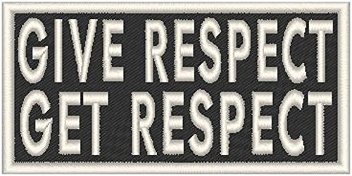 Primary image for GIVE RESPECT GET RESPECT Iron-on Patch MC Biker MC Biker Emblem WHITE Merrow ...