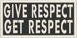 GIVE RESPECT GET RESPECT Iron-on Patch MC Biker MC Biker Emblem WHITE Me... - $4.29
