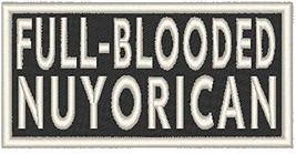 FULL-BLOODED NUYORICAN Iron-on Patch MC Biker Emblem WHITE Merrow Border - $4.29