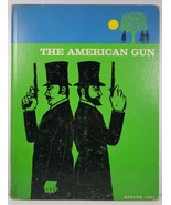 The American Gun Spring 1961 Volume One Number Two - $3.99