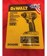 "DeWalt 18-Volt DC825B 1/4"" Cordless Impact Driver Tool Only Brand New In a Box!  - $65.00"