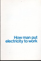 How Man Put Electricity to Work by Con Edison Co.  - $2.95