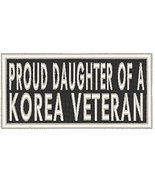 PROUD DAUGHTER OF A KOREA VETERAN Iron-on Patch Biker Emblem White Merrow Border - $4.29