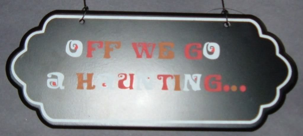 "Halloween Sign ""Off We Go A Haunting""-New"
