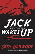 Jack Wakes Up: an unstoppable blast-through read (Detective Jack Palms Crime Thr image 2