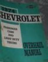 1974 Chevy Passenger Car & Light Duty Truck Overhaul Service Shop Repair... - $18.78