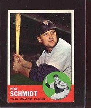 1963 TOPPS #94 BOB SCHMIDT VGEX (WAX FRONT) NICELY CENTERED *190778  - $2.50