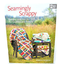 Seamingly Scrappy Quilting Book - $18.00