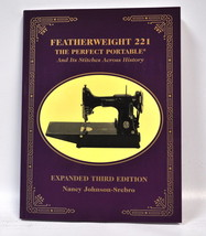 Featherweight 221 The Perfect Portable And Its Stitches Across History - $22.99