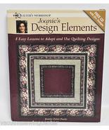 Joanies's Design Elements Quilter's Workshop Book By Joanie Zeier Poole - $29.99