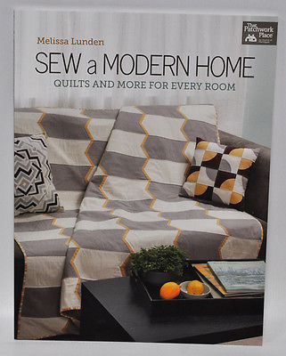 Sew a Modern Home Quilts and More for Every Room