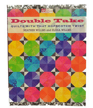 Double Take Quilts With A Hopscotch Twist MCB1024 - $15.75