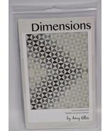 Amy Ellis Dimensions Quilt Pattern AE101 - $12.95