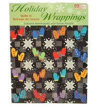 Holiday Wrappings Quilts to Welcome The Seasons Book MCB939 - $13.75
