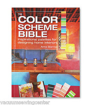 The Color Scheme Bible: Inspirational Palettes for Designing Home Interiors - $19.95