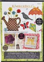 A Kimberbell Spring Vol 1 Machine Embroidery Applique KD505 - $36.75