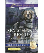 Search And Rescue -Valerie Hansen (Rookie K9 Un... - $2.25