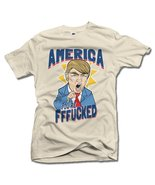 AMERICA YOU'RE FFF**KED! FUNNY ANTI-TRUMP SHIRT 6X Natural Men's Tee (6.... - $26.73