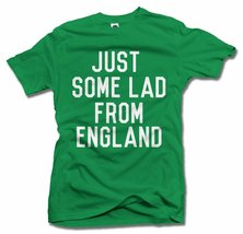 JUST SOME LAD FROM ENGLAND L Irish Green Men's Tee (6.1oz) - $19.00