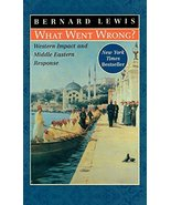 What Went Wrong?: Western Impact and Middle Eastern Response [Hardcover]... - $1.49