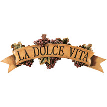 La Dolce Vita The Sweet Life Tuscan Wine Grape Scroll Kitchen Wall Plaque - $64.30