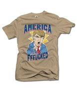 AMERICA YOU'RE FFF**KED! FUNNY ANTI-TRUMP SHIRT L Sand Men's Tee (6.1oz) - $18.81