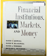 Financial Institutions, Markets, and Money; Kidwell, Blackwell, HB - $1.99