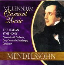Felix Mendelssohn Franz Schubert CD The Italian Symphony - $1.99