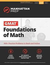 GMAT Foundations of Math: 900+ Practice Problems in Book and Online (Man... - $62.37