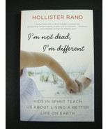 I'm Not Dead, I'm Different : Kids in Spirit Teach Us about Living a Bet... - $13.97