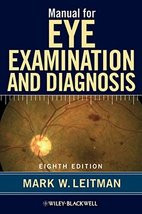 Manual for Eye Examination and Diagnosis [Paperback] [Mar 05, 2012] Leit... - $2.93