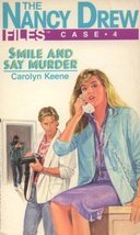 Smile and Say Murder (The Nancy Drew Files, Case 4) [Oct 15, 1988] Keene... - $1.00