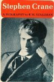 Stephen Crane: A Biography [Mar 01, 1973] Stallman, Robert Wooster