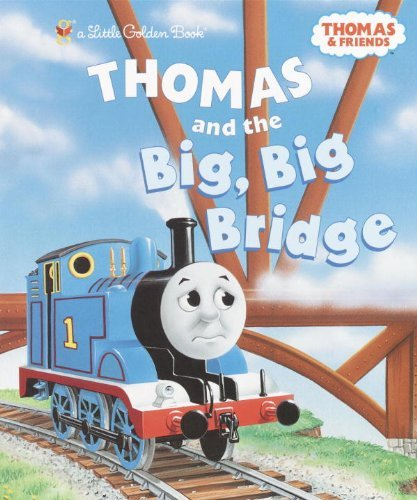 Thomas and the Big Big Bridge (Thomas & Friends) (Little Golden Book) [Hardco...