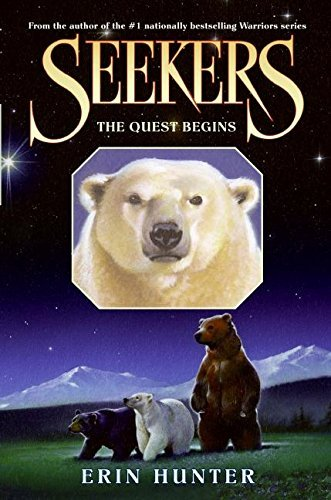 The Quest Begins (Seekers, Book 1) [Hardcover] [May 27, 2008] Hunter, Erin