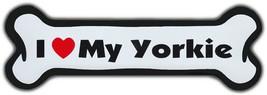 Dog Bone Shaped Magnet: I Love My Yorkie | Yorkshire Terrier Dogs | Cars... - $6.99