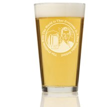 The Problem With The World Is Everyone Is A Few Drinks Behind Pint Glass - $9.95