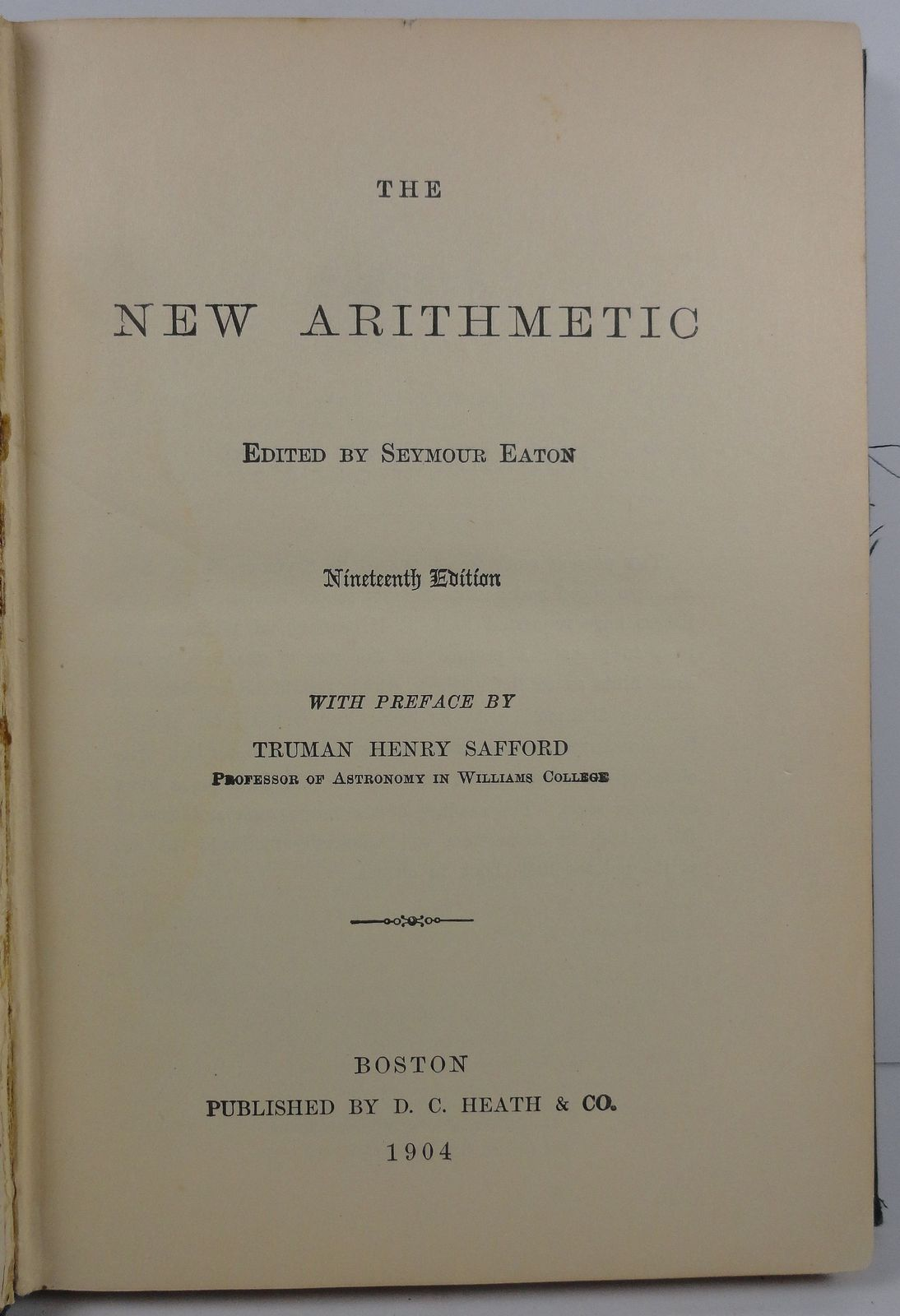 The New Arithmetic by Seymour Eaton Nineteenth Edition 1904