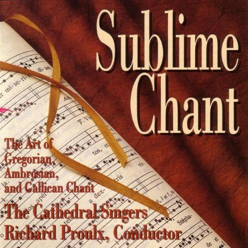 Sublime chant by the cathedral singers   conducted by richard proulx