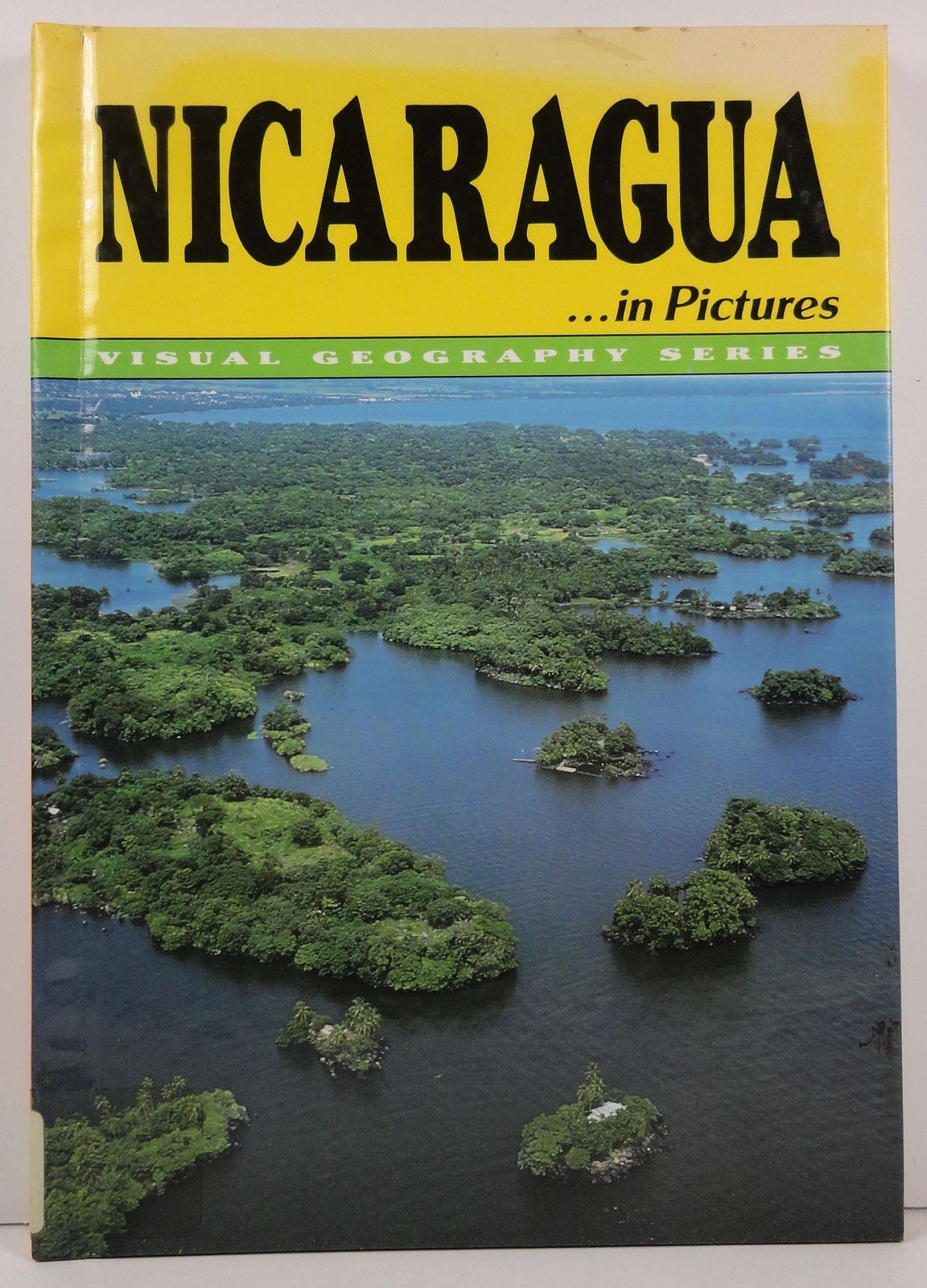 Nicaragua in Pictures Nathan A. Haverstock Visual Geography