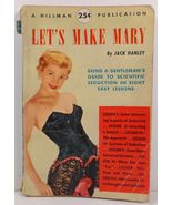 Let's Make Mary by Jack Hanley Illust Charles L. McCann 1948 - $3.99