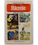 Two Wheel Travel Bicycle Camping and Touring by Peter Tobey - $5.99