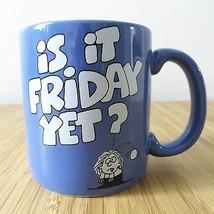 Is it Friday Yet? novelty blue coffee tea mug cup Carlton Cards work job... - $15.99
