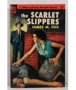The Scarlet Slippers James M. Fox 1952 Dell Book 685 - $2.99