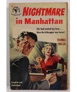 Nightmare in Manhattan by Thomas Walsh 1951 Bantam Book 895 - $4.99