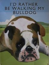 Walking Bulldog Metal Sign - $18.95
