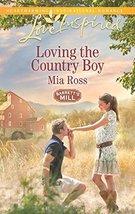 Loving the Country Boy (Barrett's Mill) [Mass Market Paperback] [Jul 21,... - $3.98