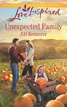 Unexpected Family (Love Inspired) [Mass Market Paperback] [Aug 18, 2015]... - $2.00