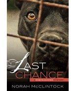 Last Chance (Robyn Hunter Mysteries) [Paperback] [Jan 01, 2012] McClinto... - $1.00